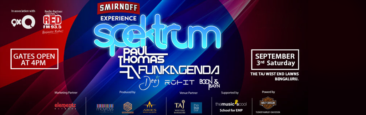 Book Online Tickets for Spektrum at Taj West End, Bengaluru. Headling Act- Funkagenda and Paul Thomas (B2B)Supporting Acts- Dj Dheej and Dj RohitWarm up act- Boon & Bayn After Party on The Blue Bar- 10 PM to 1 AM