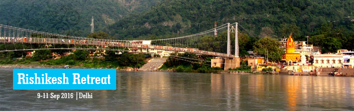 Book Online Tickets for Rishikesh Retreat, NewDelhi. Deion Day 1: Board the coach from Delhi at 9 pm to Rishikesh .Day 2 : Arrive at Rishikesh , Check in the camp .Welcome drink on Arrival.Lunch at the Camp.Rope Activity like , Burma Bridge , Suspension Bridge., Mogli Walk,Bamboo Bridge.Jungle Trekking