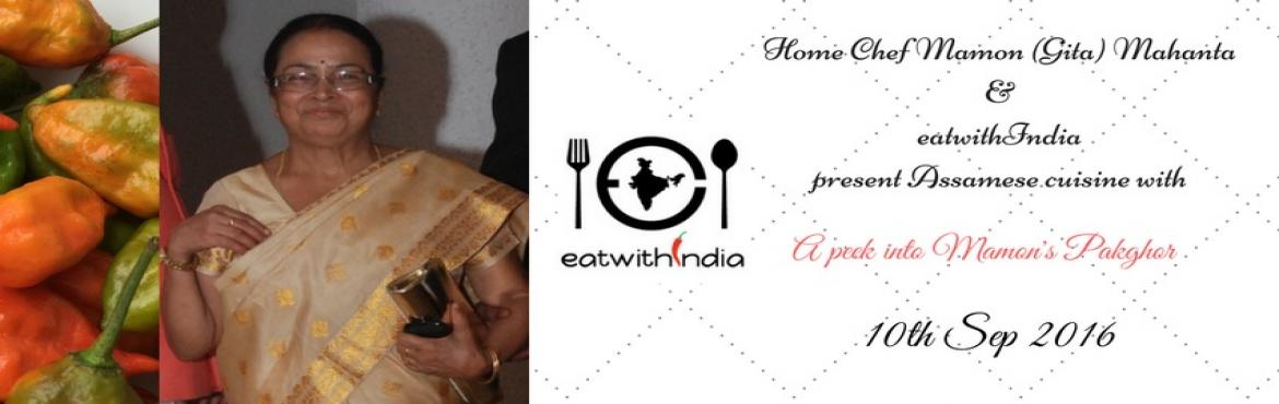 Book Online Tickets for Assamese Food Event-Pop up curated by ea, Noida.