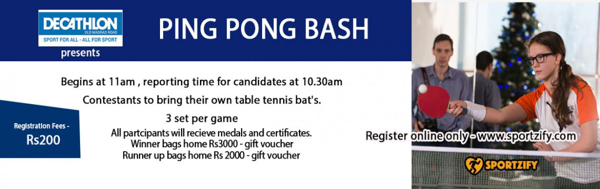 Ping Pong Bash - Decathlon OMR