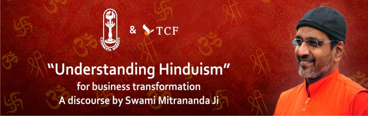 Book Online Tickets for Understanding Hinduism- A discourse by S, Pune.  Chinmaya Mission and TCF present an insightful talk on \'Understanding Hinduism\' by Swami Mitrananda Ji. Register ASAP on the link given below, as limited seats are available.  Swami Mitrananda Ji- This Waydantin is a highly sought-after speaker in