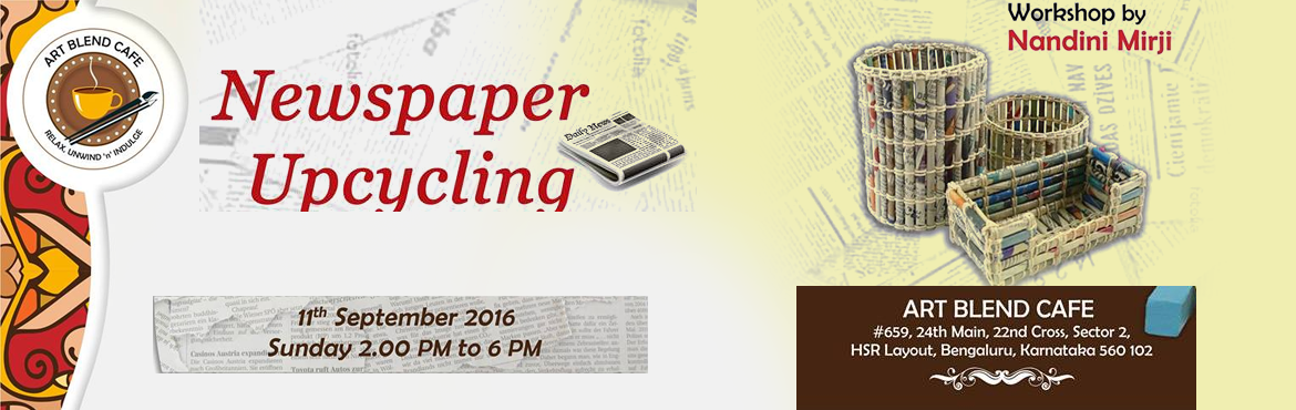 Book Online Tickets for Newspaper Upcycling Workshop, Bengaluru.