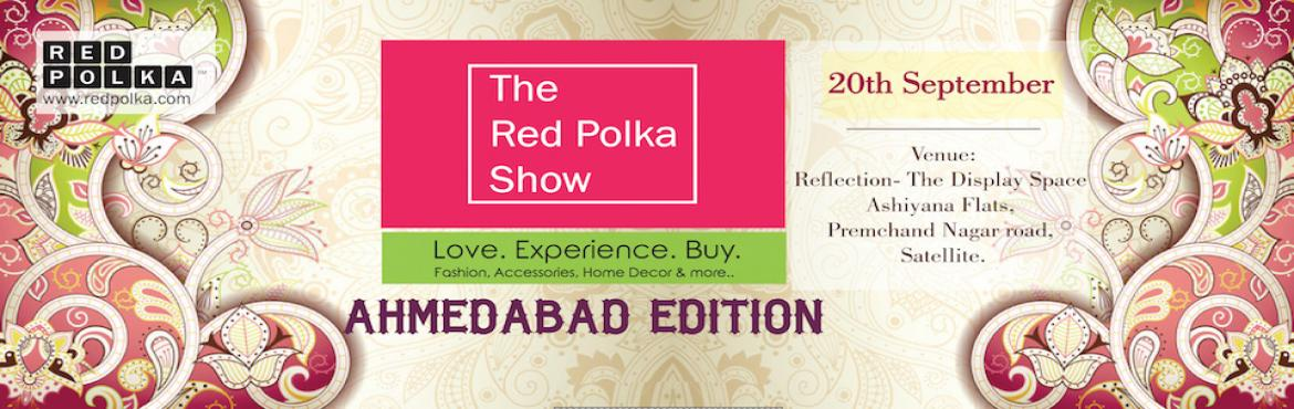 The Red Polka Show, Ahmedabad