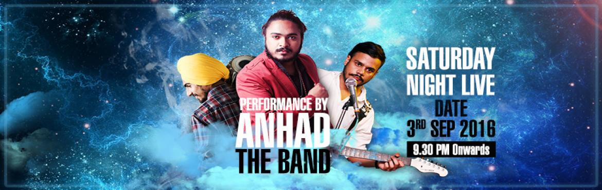 Saturday Live: Performance by Anhad