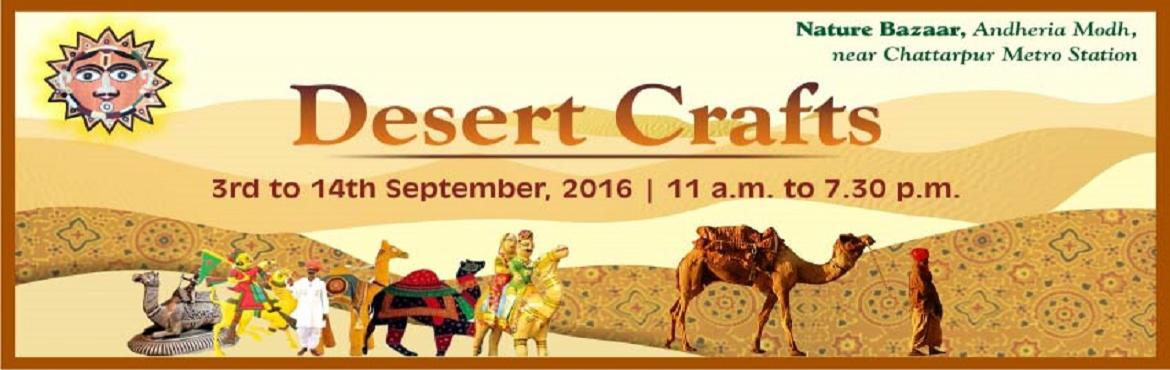 Book Online Tickets for Dastkar Desert Crafts, NewDelhi. Specially curated handcrafted collections from the desert communities of Thar and Kutch. A vibrant coming together of differing yet interlinked crafts and cultures, in which master craftsmen will be exhibiting products where traditional crafting tech