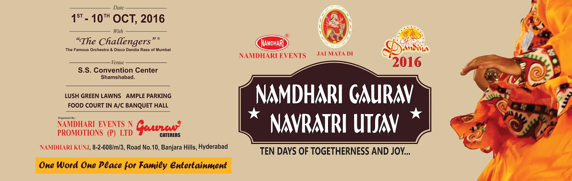 Book your tickets for latest, upcoming and most happening Namdhari Gaurav Navratri Utsav events in Hyderabad. Visit MeraEvents