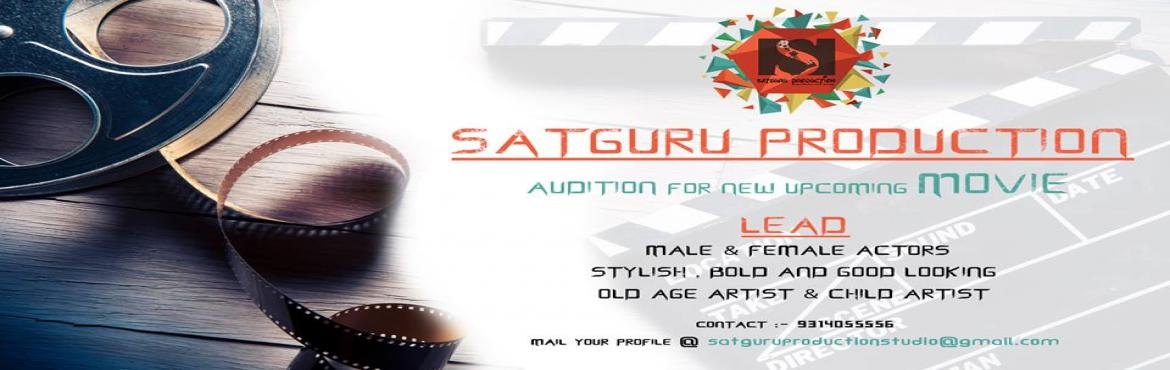 Book Online Tickets for Audition Open for Upcoming Movie.., Jaipur. Lead Male & Female ArtistAge : 18 to 26 years  Old Age Artist & Child Artist ....