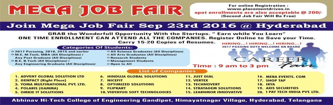 Book Online Tickets for MEGA JOB-FAIR SEPTEMBER 23rd 2016 ABHINA, Hyderabad. Greetings from  www.24x7jobsearch.com & YO!GRAD in Association with ABHINAV HI-TECH Engg College Conducting a Mega Job-Fair in Hyderabad.  Walkin Date & Time:23rd SEP 2016 ,9 Am-2 Pm. JOB-FAIR Venue: Abhinav