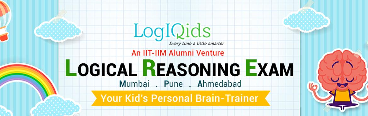 Book Online Tickets for LogIQids Logical Reasoning Exam  2016  M, Mumbai. A MUST TRY to HELP Kids develop Logical Thinking Skills  First of its kind Logical Reasoning Compeition, designed by IIT-IIM alumni Helps kids develop logical thinking, one of life\'s most important skills