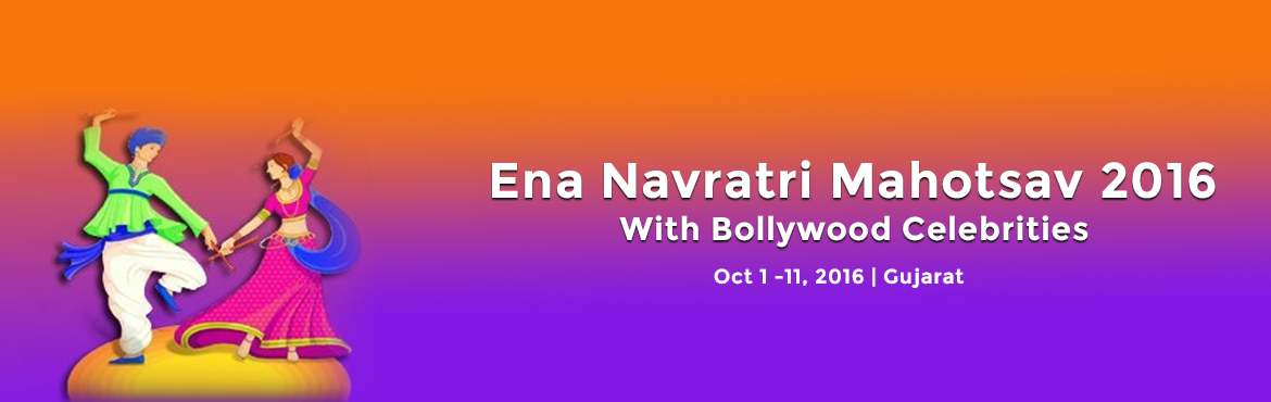 Book Online Tickets for ENA NAVRTRI GARBA MAHOTSAV 2016, Surat.