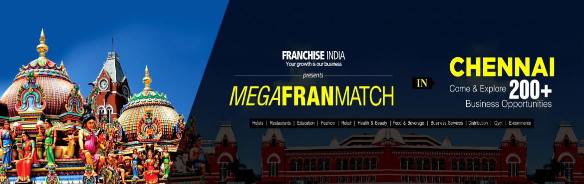 Book Online Tickets for Mega FranMatch Chennai , Chennai. One of its kind concepts from Franchise India, MegaFranMatch (MFM) brings together the prospective franchisees and the franchisor on a single platform, based on their business requirements, location, investments, and most importantly, share the same
