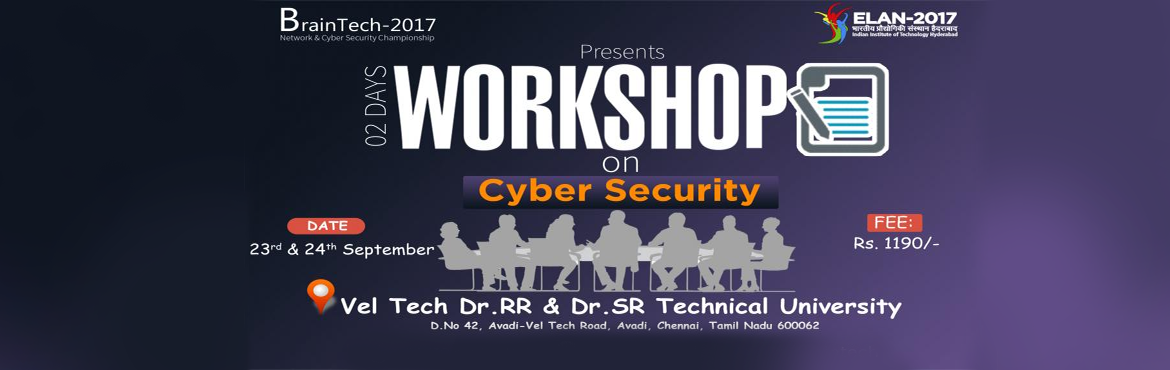 Book Online Tickets for Braintech Network and Cyber Security Cha, Chennai. ELAN-IIT HYDERABAD in association with Azure Skynet Solutions is organizing the zonal round of BrainTechTech Network and Cyber Security Championship\'17 at VelTech University, Chennai. A 2 Day Workshop on Cyber Security will