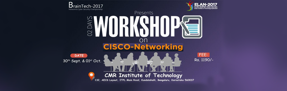 Book Online Tickets for Braintech Network and Cyber Security Cha, Bengaluru. ELAN-IIT HYDERABAD in association with Azure Skynet Solutions is organizing the zonal round of BrainTechTech Network and Cyber Security Championship\'17 at CMR Institute of Technology, Bengaluru. A 2 Day Workshop on Netw