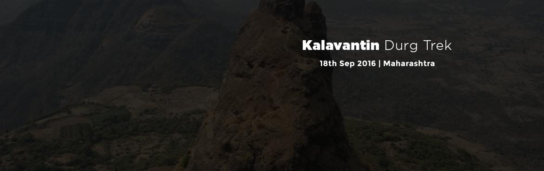 Book Online Tickets for Kalavantin Durg Trek, Machipraba. KALAVANTIN FORT 18th September,2016  Hola amigos, We at Itravel360Degree invite you all for One Day Monsoon Trek to KalavantinDurg on Sunday 18th September KalavantinDurg is situated on northeast side of Panvel, on Mumbai-Pune road. Can see it