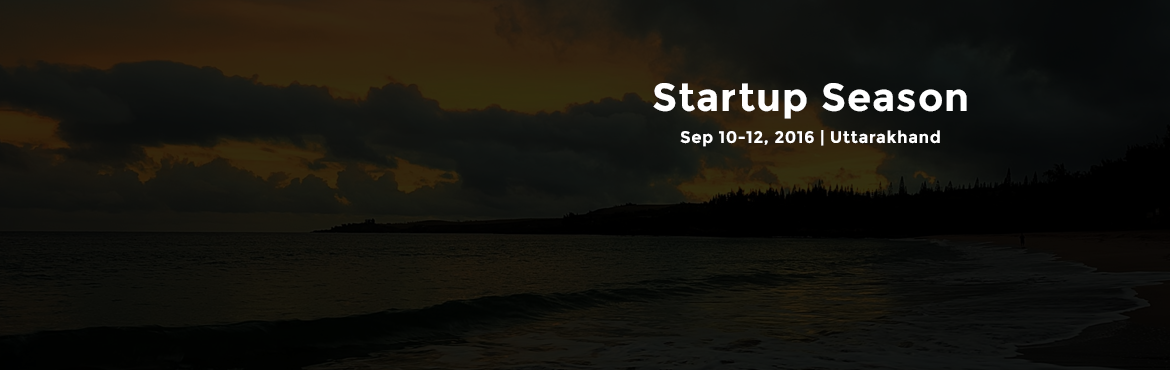 Book Online Tickets for Startup Season, Garhwal. Event Details -----------------------   Night stay in tents includingBreakfast,lunch,dinnerAm teaPm teaEvening snacksDj nightBon fire32 km River Rafting@₹1600/ person /night