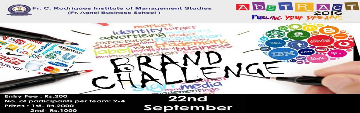 Book Online Tickets for Brand Challenge, Mumbai. If it\'s a Brand Manager that you dreamt about,then Brand Challenge will make you reach there!The objective of this event is to see how participants can think differently. Entry fee : ₹200Prize : 1st - ₹ 20002nd - ₹ 1000Date : 22nd SeptemberTim
