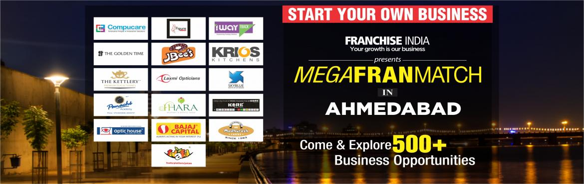 Book Online Tickets for Mega FranMatch Ahmedabad, Ahmedabad. One of its kind concepts from Franchise India, MegaFranMatch (MFM) brings together the prospective franchisees and the franchisor on a single platform, based on their business requirements, location, investments, and most importantly, share the same