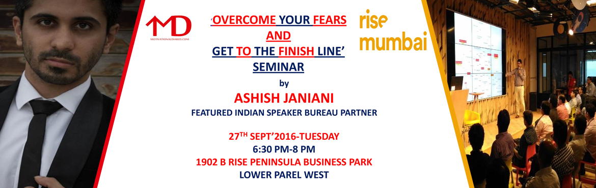 Book Online Tickets for OVERCOME YOUR FEARS AND GET TO THE FINIS, Mumbai. Here we are with the next exciting, intense, and life growing event on the topic : \'OVERCOME YOUR FEARS AND GET TO THE FINISH LINE.\' You have dreams and wishes which you want fulfilled, but something or the other comes your way. Instead of getting
