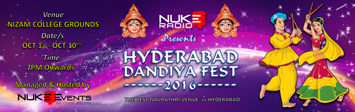 Book Online Tickets for Hyderabad Dandiya Fest 2016 at Nizam Col, Hyderabad. Hyderabad Dandiya Fest 2016 at Nizam College Grounds   Nuke Event\'s present\'s in the city of Nawabs Hyderabad Dandiya Fest in a grand scale. Come and join us to celebrate the 10 days of Dance, fun and entertainment with your family a