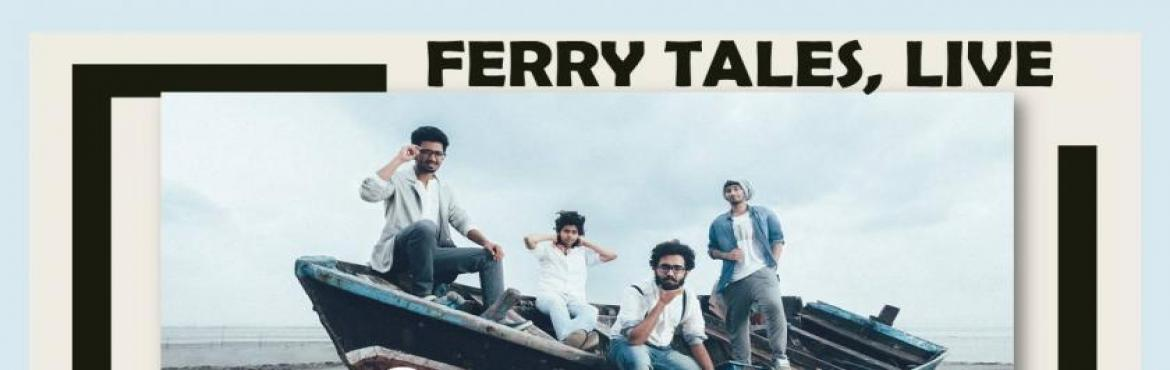 Book Online Tickets for Ferry Tales - Live, Mumbai. Artists: Ferry Tales   Navi Mumbai based, Pop Rock outfit, Ferry Tales, has been featured by the likes of VH1 Music, Rolling Stone India, Radio City, and more for their innovative sound, intertwining Pop music and the complexities of math rock m