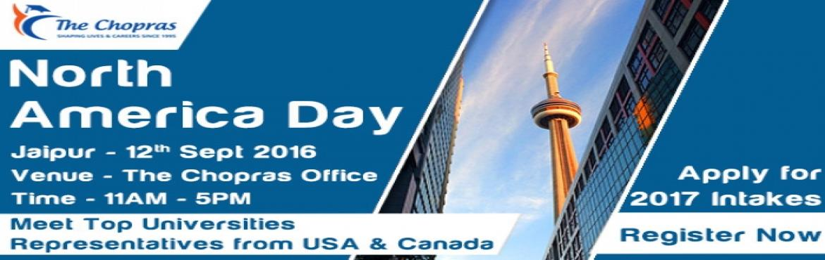 Book Online Tickets for The Chopras Bring North America Day in 2, Jaipur. Want to study abroad in USA and Canada? Looking for opportunities available in USA and Canada? Well, this could be your exclusive chance. Attend this upcoming event and interact with the representatives of some of the top Canadian and American univer