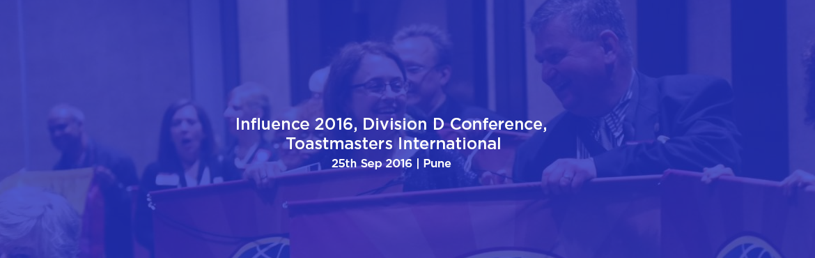 Influence 2016, Division D Conference, Toastmasters International