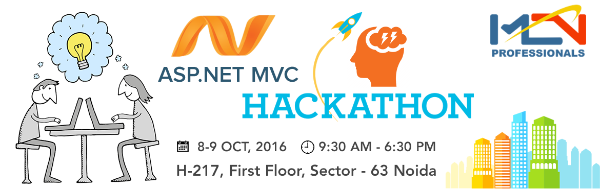 Book Online Tickets for ASP.NET MVC 5 Hackathon, Noida. Day 1Day 1 - Lecture 1: 60 minutes  What is MVC? Getting Started with MVC 5.0. Understanding Models, Views and Controllers. Create MVC Application (CRUD with EF).  Day 1 - Lab 1: 50 minutesDay 1 - First Break 10 minutesDay 1 - Lecture 2: 60 minutes