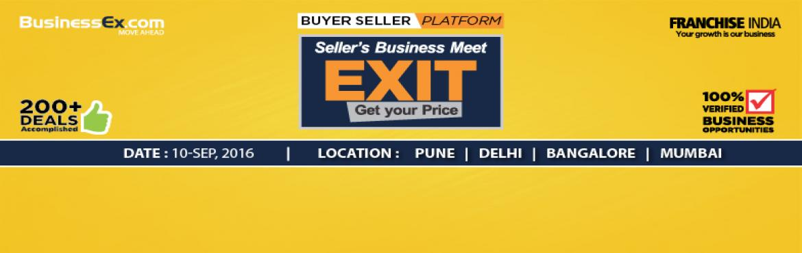 Book Online Tickets for Franchise Resale Opportunity @ EXIT, NewDelhi. Exit events are comprehensive sessions, deemed essential for organisations as well as individuals, who seek to evaluate the true worth of their business.   We strongly believe that it\'s not enough to build an enterprise worth a fortune; there n