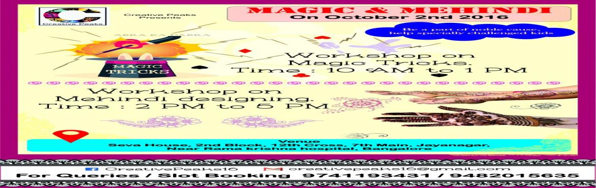 Creative Peaks Workshops on Magic Tricks and Mehindi Designs