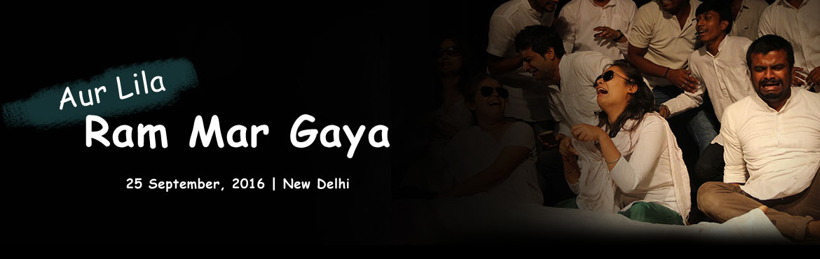 Book Online Tickets for Aur Leela Ram Mar Gaya, NewDelhi. Aur Lila Ram Mar Gaya -  is a comic play, which is going to be performed at the Panchanan Pathak theatre festival. It\'s the story of Leela Ram and his family where everybody is greedy for money and connected with each other only because of mone