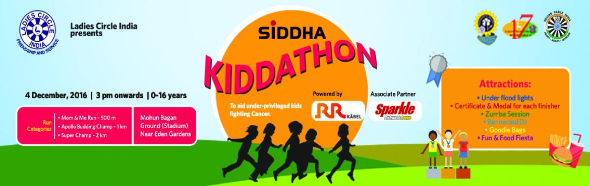 Book Online Tickets for Siddha Kiddathon 2016, Kolkata. SiddhaKiddathon by Calcutta Central ladies Circle 27. We are back!!! Welcome to the 2nd edition of Kolkata Kiddathon in support ofunderprivilegedchildren suffering from life threatening diseases. All funds raised shall be util