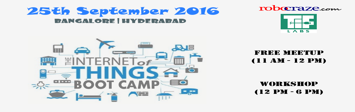 Book Online Tickets for IoT Boot Camp, Bengaluru.  'Internet of Things' is the next big thing hitting the industry in a big way. As per experts from CISCO, IoT will trigger $8 trillion in revenues over the course of next 10 years. Also Internet of Things – from smart home devices t