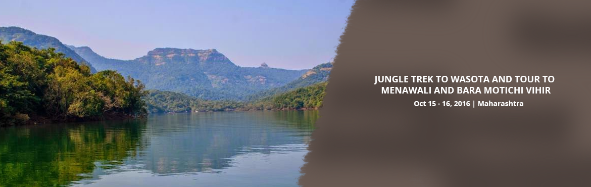 Book Online Tickets for JUNGLE TREK TO WASOTA AND TOUR TO MENAWA, Satara. <img class=\