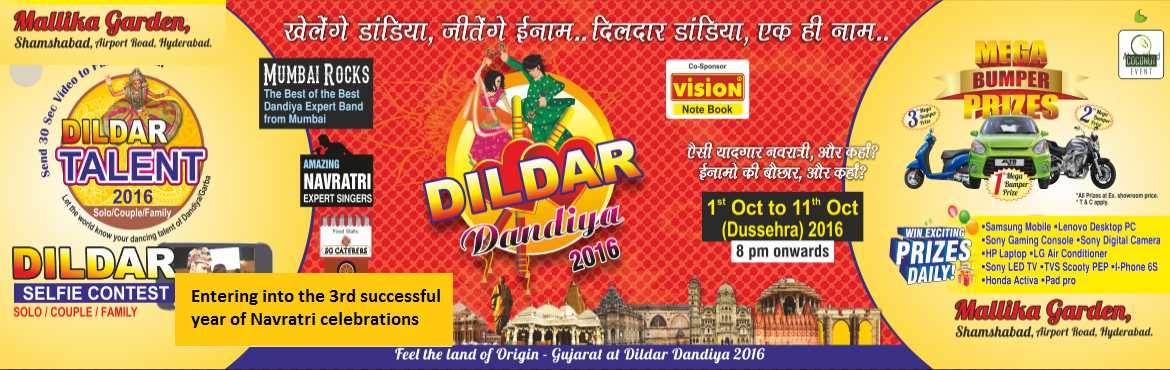Book Online Tickets for Dildar Dandiya 2016, Hyderabad.   Dildar Dandiya: Entering into the 3rd successful year of Navratri celebrations, which is known as the right place for dandiya players with family in Hyderabad *Feel the land of Origin - Gujarat..only at Dildar Dandiya with specially creat