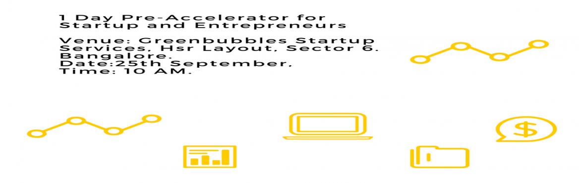 Book Online Tickets for 1 Day Pre-Accelerator for Startup and En, Bengaluru. EVENT DETAILS: With a very hands-on approach, this 1-day Pre-Accelerator program delivers targeted content and providing participants with a unique environment to test business ideas and improve their entrepreneurial skills. This intensive day long p