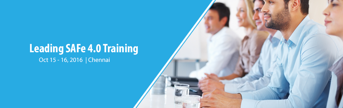 Book Online Tickets for Leading Safe 4.0 Training-Chennai-15-16 , Chennai.  LEADING SAFe 4.0     This two-day course teaches the Lean-Agile principles and practices of the Scaled Agile Framework® (SAFe®). You'll learn how to execute and release value through Agile Release Trains, how to build an Agile Portfoli