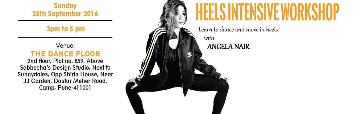 Heels Intensive Workshop with Angela Nair