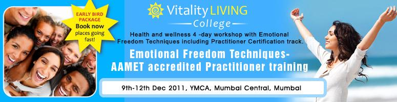 Health and wellness a 4-day workshop with Emotional Freedom Techniques@Mumbai on 9th-12th December 2011