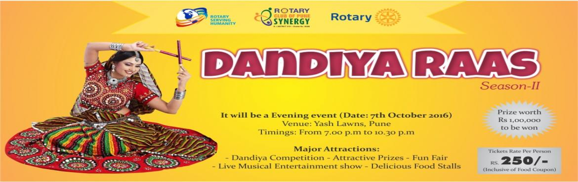 Book Online Tickets for Dandiya Raas - Season II, Pune.  RCP Synergy Presents - Dandiya Raas Season II,    Enjoy Live Music by Indian Idol Singers, Delicious Food, Play Dandiya Garba and Win Attractive Prizes / VOuchers!