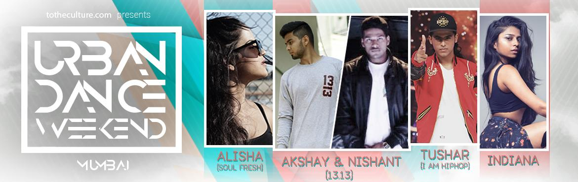 Book Online Tickets for Urban Dance Weekend, Mumbai. Details -------------     The best artist ensemble for the Weekend workshop experience• Venue - Future School of Performing Arts (FSPA) CST Road, MMRDA Area, Bandra Kurla Complex, Santacruz East, Mumbai, Above Audi Showroom.• Time 12pm