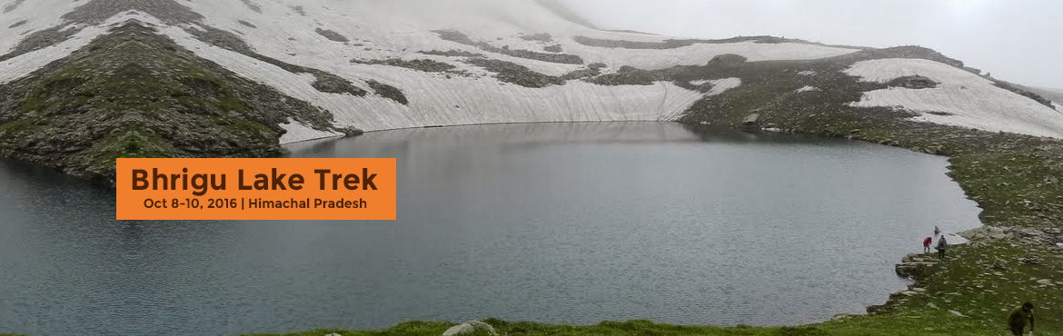Book Online Tickets for Bhrigu Lake Trek, Bashisht. Details ----------    Weekend TrekGulaba-Kothi-Rauli Kholi-Bhrigu Lake ->COST OF THE PACKAGE: INR 3999/- per person. (Manali to Manali cost)The opportunity of trekking to a high altitude glacial lake is something which everyone i
