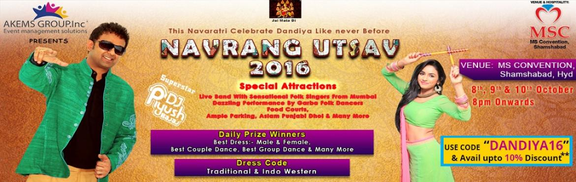 Book Online Tickets for NAVRANG UTSAV 2016 at MS Convention, Hyderabad. Artist Information and Event Attractions :- Dandiya with DJ Piyush,Live Band with Sensational folk singers from Mumbai,Dazzling performance by Garba folk dancers,Daily prize winners,Food Courts,Ample Parking.   Special Attractions:-   Live