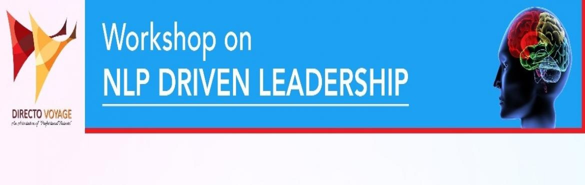 Book Online Tickets for Workshop on NLP Driven Leadership, Mumbai.