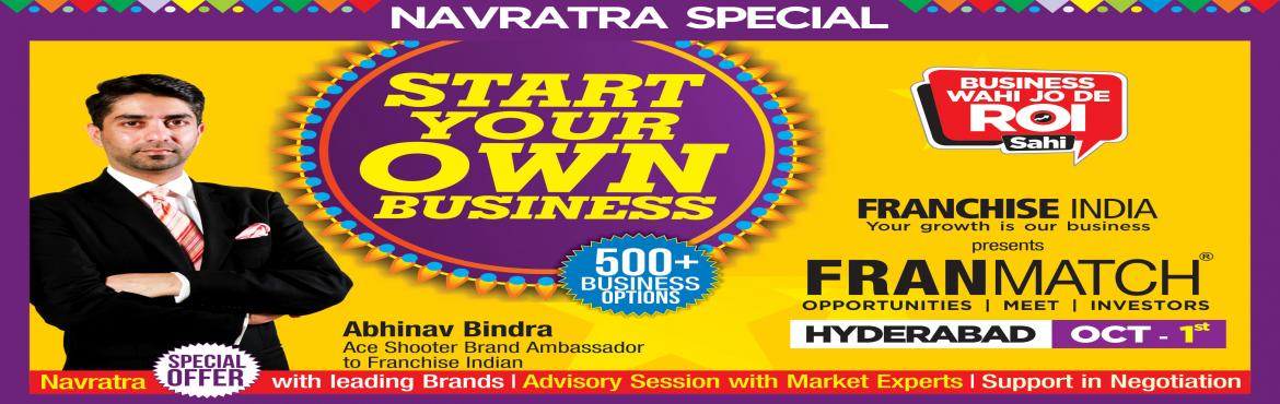 Book Online Tickets for This festival season, start your own bus, Hyderabad. One of its kind concepts from Franchise India, MegaFranMatch (MFM) brings together the prospective franchisees and the franchisor on a single platform, based on their business requirements, location, investments, and most importantly, share the same