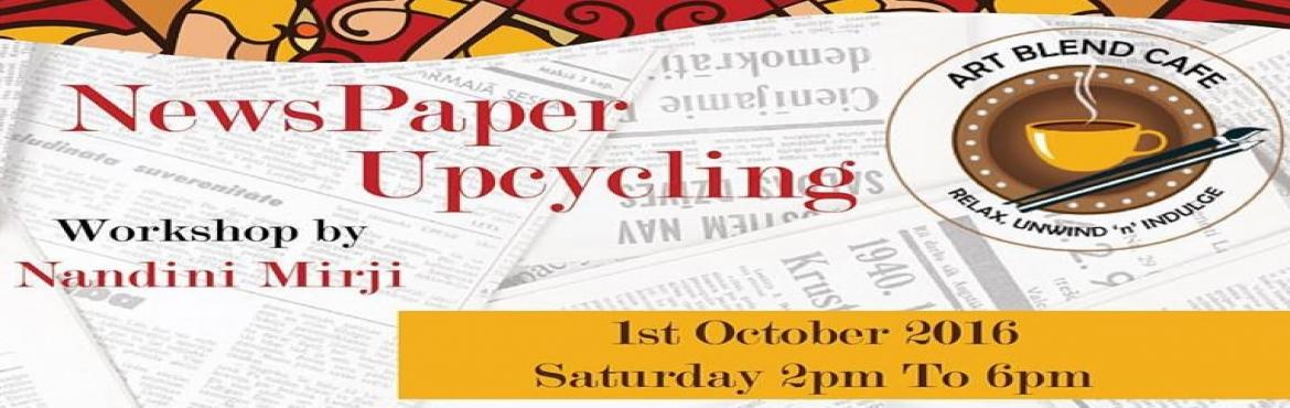 News Paper Upcycling Workshop