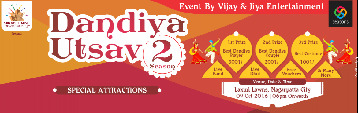 Book Online Tickets for Dandiya Ustav 2016 season 2, Pune. Guys we are back again with dandiya utsav season 2 with so many exciting cash prises so book your tickets for 9th Oct  and get ready to play with us with a grand and brand bollywood orchestra  and live dhol.   Please find the dandiya u