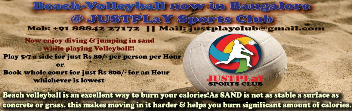 Beach Volleyball in Bangalore @ JUSTPLaY Sports Club