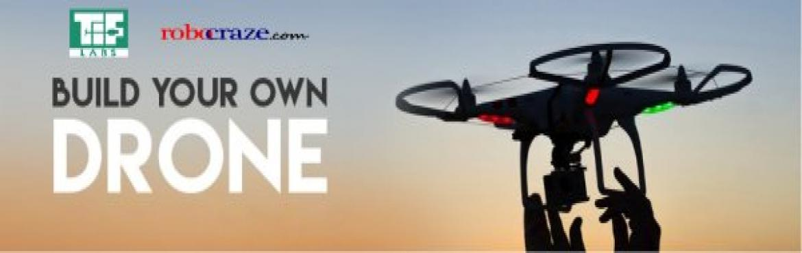 Build your own Drone (Quadcopter)