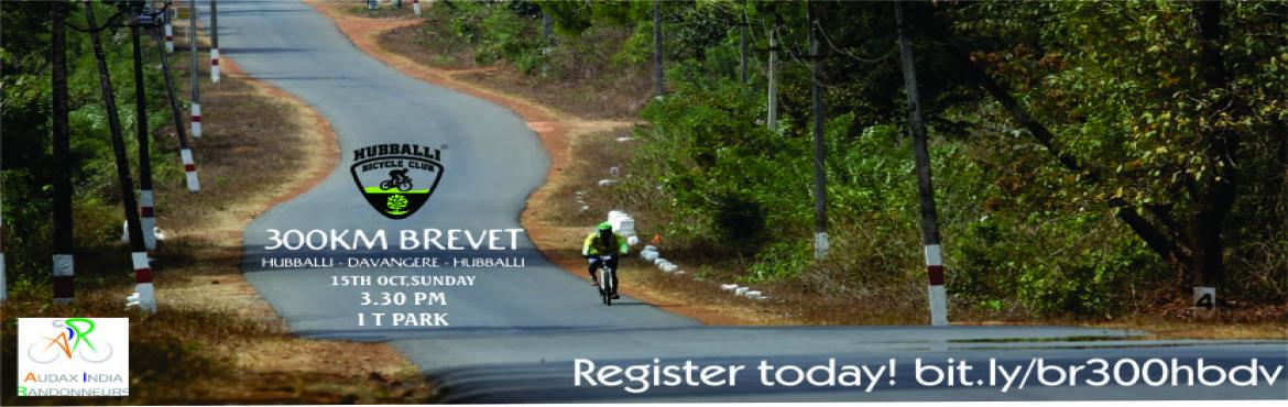 Book Online Tickets for Brevet 300KM , Hubballi. We are organizing the first ever 300KM Brevet event of North Karnataka which has to be completed mandatorily in 20 Hours.  The route is Hubballi-Davangere-Hubballi Route Map You have to compalsarily register yourself on the Audax website af