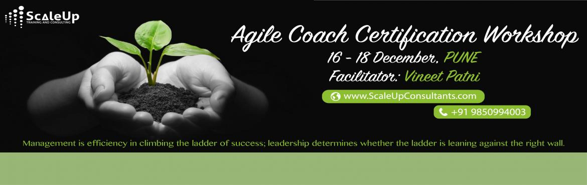 Agile Coach Certification, Pune - December 16-18, 2016